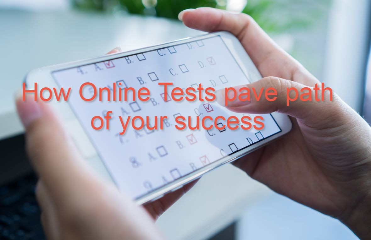 Online Test Series: How they pave your path to success